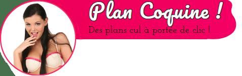 Plan Coquine : des femmes et couples pour rencontre coquine !